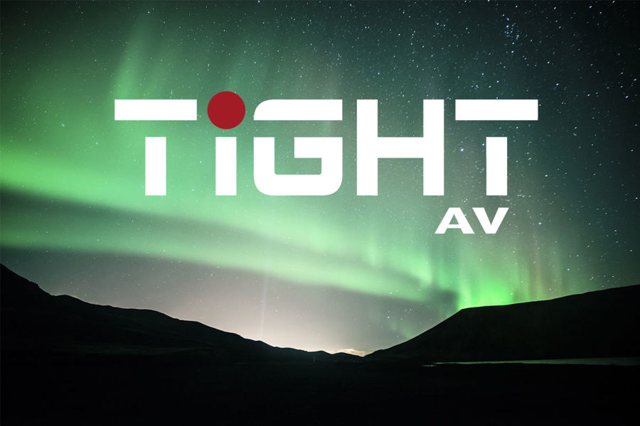 Tight AV - the new AV brand in our business